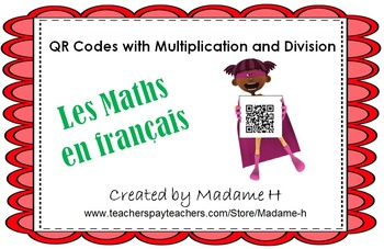 Les Maths en français Multiplication and Division!