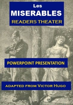 Les Miserables Readers Theater PowerPoint