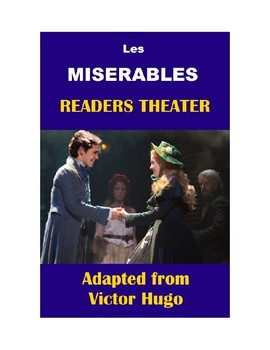 Les Miserables - Readers Theater Script