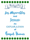 Les Miserables and Jesus in the Gospels!  No Prep Required!