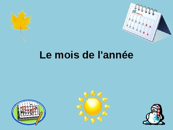 Les Mois- French Months of the year PowerPoint