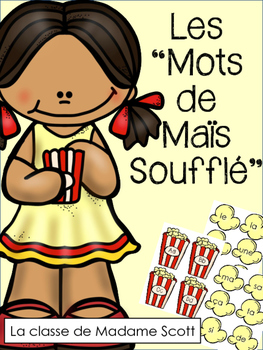 Les Mots de Mais Souffle - K-2 Popcorn Sight Words