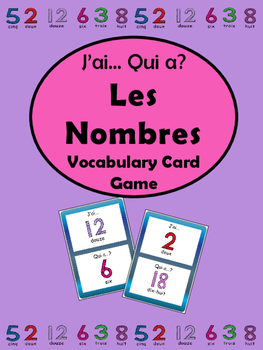 Les Nombres- J'ai…Qui a..? Card Game-French Numbers Vocabulary 0-30