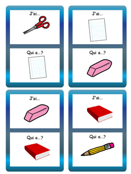 Les Objets de la Salle de Classe-J'ai/Qui a ? Card Game French Classroom Objects