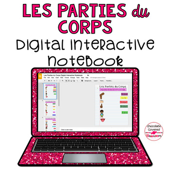 Les Parties du Corps French Body Parts Digital Interactive Notebook Activities