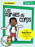 Les Parties du Corps - French Body Parts Vocabulary Activities and Quiz (Gr 4-7)