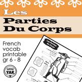 Parts of the Body/Les Parties du Corps (grades 5 - 8)