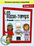 Les Passe-Temps Unit - Beginner French Hobbies Unit for Grades 4-7