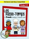 Les Passe-Temps Unit - Beginner French Hobbies Unit for Grades 4-7