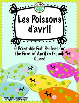Les Poisson d'avril Printable Fish for French Class