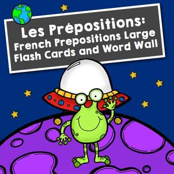 Les Prépositions: French Prepositions Large Flash Cards an