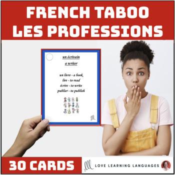 Les Professions - French Taboo Speaking Game - Jeu de Tabou en Français