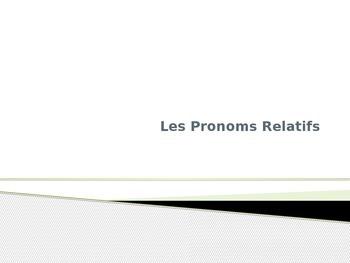 Les Pronoms Relatifs: Relative Pronouns in French