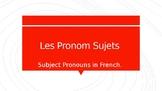 Les Pronoms Sujets et les verbes ER