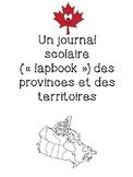 Les Provinces et Les Territoires Lapbook - en Francais