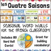 Les Quatre Saisons FRENCH Vocabulary Seasonal Word Wall Bundle