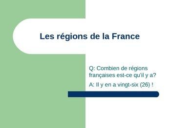 Les Regions de la France - The Regions of France PowerPoint