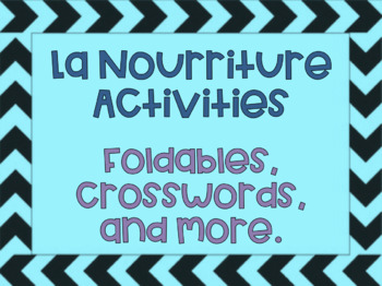 La Nourriture Core French Food Activities