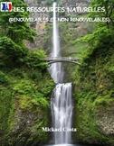 Les Ressources Naturelles renouvelables et non renouvelabl