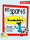 Les Sports Vocabulaire - French Sports-Themed Vocabulary Activities - Grades 4-7
