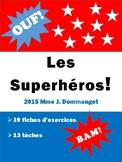 Les Superhéros!