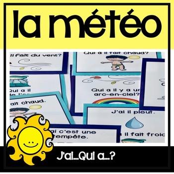 La Météo/Le Temps - J'ai...Qui a?