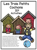 Les Trois Petits Cochons IEP activities for Ontario Core French students