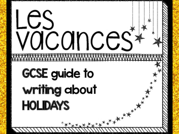 Les Vacances Writing Guide