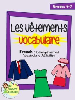 Les Vêtements - French Clothing-Themed Vocabulary Activiti