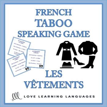 Les Vêtements - French Taboo Speaking Game