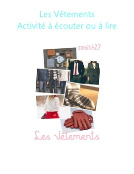 Les Vêtements à Lire-*DIFFERENTIATED*-French Clothing Reading/Listening Activity