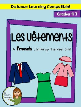 Les Vêtements - French Clothing FULL UNIT with Listening/Speaking activities