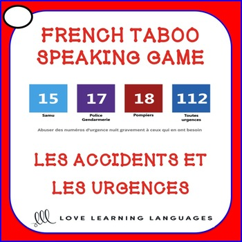 Les accidents et les urgences - French taboo speaking game - Emergencies