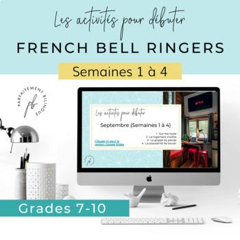 Les activités pour débuter (Bell Ringers: Immersion et programme francophone)