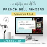 Les activités pour débuter, Semaines 1 à 4 (French Immersion Bell Ringers)