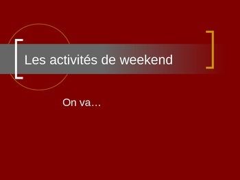 Les activités de weekend