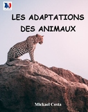 Les adaptations des animaux, sciences, French Immersion (#57)