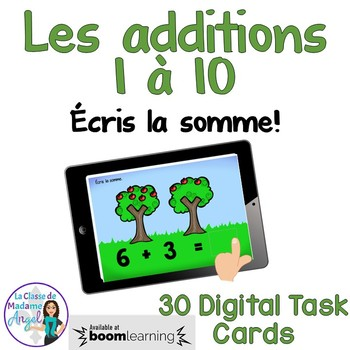Les additions 1 à 10:  French Addition Digital Task Cards BOOM CARDS