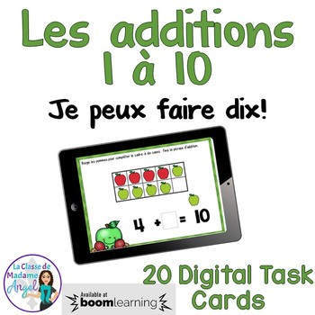 Les additions 1 à 10:  Addition Digital Task Cards in French BOOM CARDS