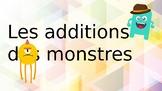 Les additions des monstres