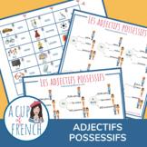 Les adjectifs possessifs - French possessive adjectives