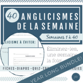 Les anglicismes : Year Long Bundle for French Immersion!