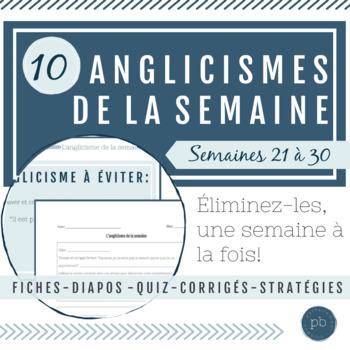 Les anglicismes de base, semaines 21 à 30