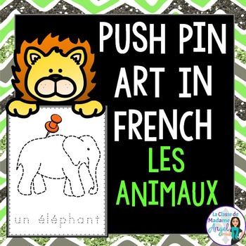Les animaux:  Animal Themed Pinning Pages in French