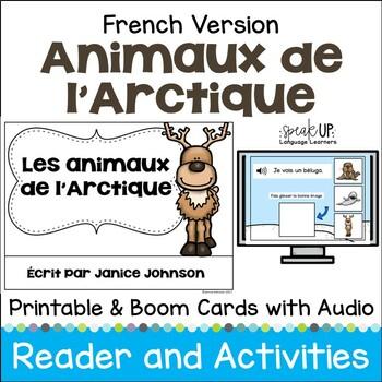 Les animaux de l'Arctique ~ Arctic Animal French Reader & Vocabulary Activities