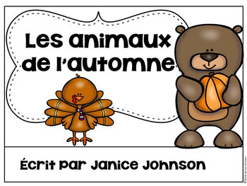 Les animaux de l'automne {Fall French Autumn animals Reader} & Vocab work