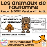 Les animaux de l'automne {Fall Autumn animals Reader} & BOOM Cards w Audio
