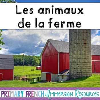 Les animaux de la ferme - flashcards, word wall cards, and games - French farm