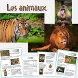 Les animaux: Readings on three animal species with Web Quest extension