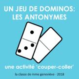 Les antonymes : un jeu de dominos
